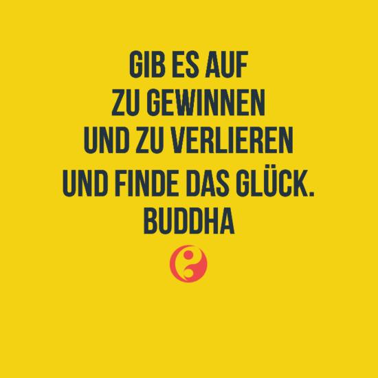 buddhistische Lebensweisheiten