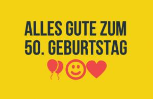 50 Geburtstag Spruche Die 40 Besten Spruche Zum 50 Geburtstag