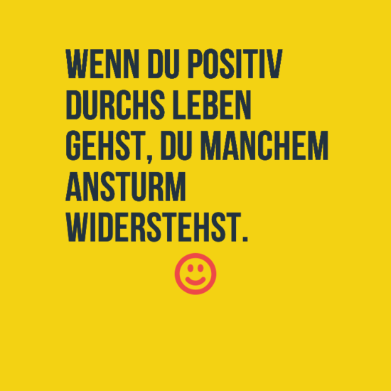 Positive Sprüche - ZitateLebenAlle