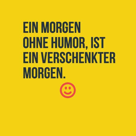 Witzige Gute Morgen Sprüche Fuer Whatsapp Status