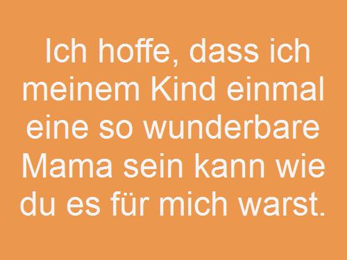 Mama Spruche Die 80 Schonsten Spruche Fur Meine Mama Zitatelebenalle